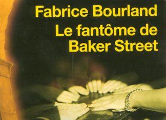 fabrice bourland-le-fantome-de-baker-street