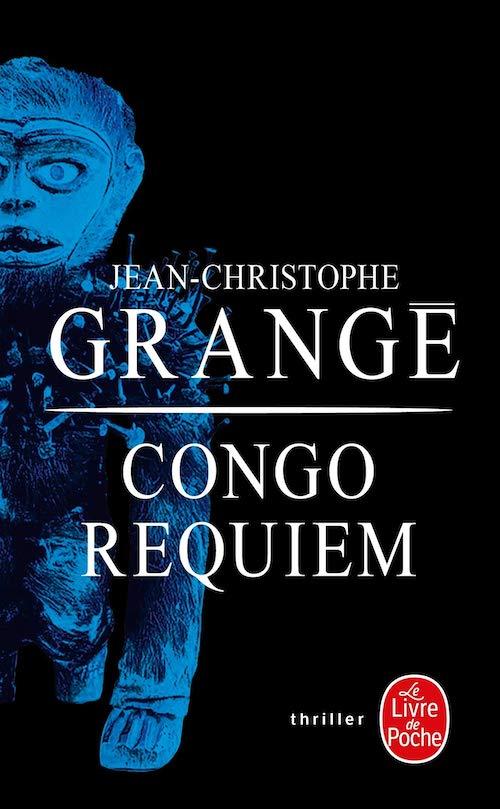 Jean-Christophe GRANGE - Congo requiem