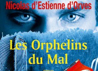les-orphelins-du-mal_Nicolas D'ESTIENNE D'ORVES