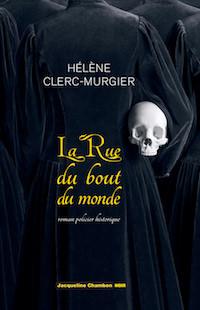 la-rue-du-bout-du-monde-helene clerc-murgier