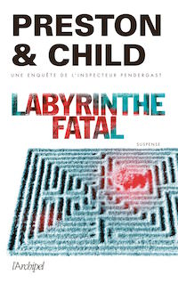 labyrinthe-fatal-preston et child