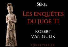 les-enquetes-du-juge ti-robert van gulik