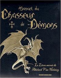manuel-du-chasseur-de-demons-le-livre-secret-de-abelard-van helsing