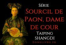 sourcil-de-paon-dame-de-cour-taiping shangdi