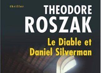 theodore roszak-le-diable-et-daniel silverman