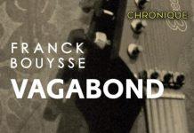 Vagabond de Franck BOUYSSE