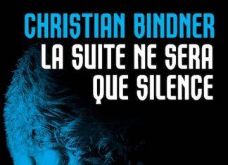 christian-binder-la-suite-ne-sera-que-silence