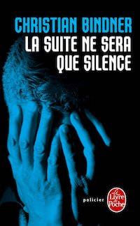 christian binder-la-suite-ne-sera-que-silence