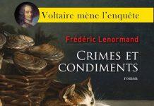 Frédéric LENORMAND : Voltaire mène l'enquête - 04 - Crimes et Condiments