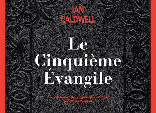 Ian Caldwell  - Le cinquième évangile