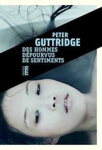 peter guttridge-des-hommes-depourvus-de-sentiments