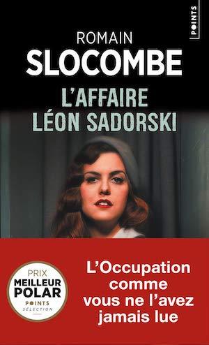Romain SLOCOMBE - affaire Leon Sadorski