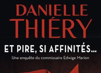 danielle-thiery-et-pire-si-affinites