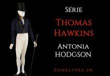 Antonia HODGSON - Série Thomas Hawkins