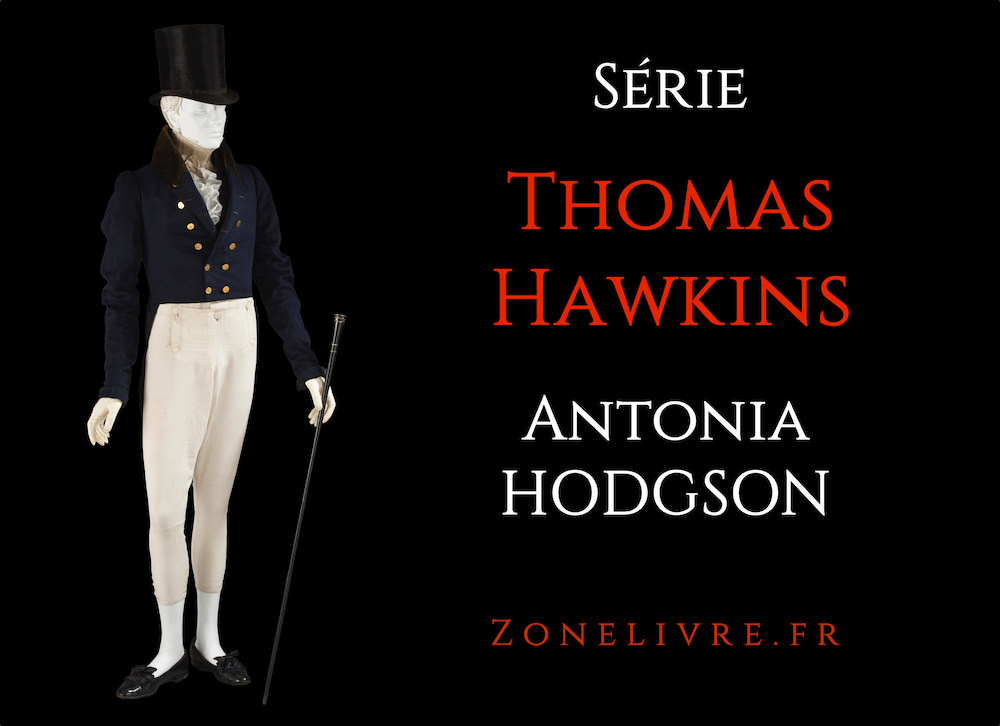 Antonia HODGSON - Série Thomas Hawkins