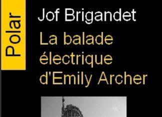 jof-brigandet-la-balade-electrique-emily-archer