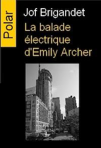 jof brigandet-la-balade-electrique-emily-archer