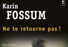 karin-fossum-ne-te-retourne-pas