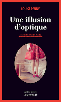 louise penny-une-illusion-optique