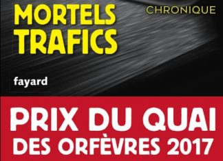 Pierre POUCHAIRET : Mortels trafics - Prix Quai des Orfèvres 2017