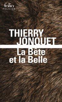 thierry-jonquet-la-bete-et-la-belle