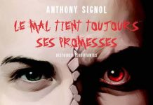 Anthony SIGNOL - Le mal tient toujours ses promesses