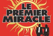 Gilles LEGARDINIER - Le premier miracle -