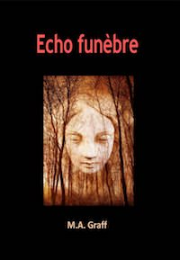 M.A. GRAFF - Echo funebre