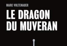 Marc VOLTENAUER - Le dragon du Muveran -