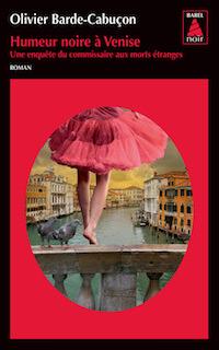 Olivier BARDE-CABUCON -Humeur noire a Venise