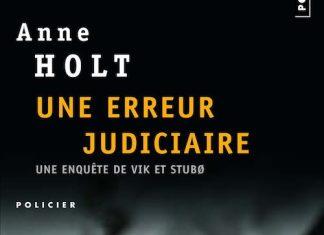 Anne HOLT - Une erreur Judiciaire -