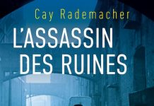 Cay RADEMACHER - assassin des ruines