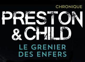 Douglas PRESTON et Lincoln CHILD - Cycle Pendergast - Le grenier des enfers