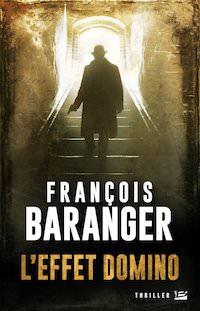 Francois BARANGER - effet domino