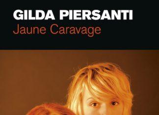 Gilda PIERSANTI - Saisons meurtrieres - 04 - Jaune Caravage
