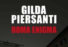 Gilda PIERSANTI - Saisons meurtrieres - 06 - Roma enigma