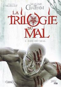 Maxime CHATTAM et Michel MONTHEILLET - 03 - ame du mal