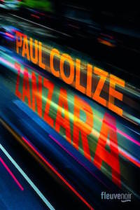 Paul colize - Zanzara