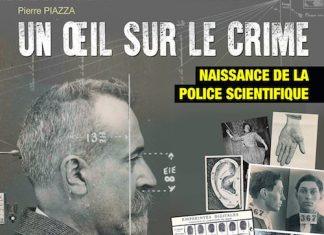 Pierre PIAZZA - Un oeil sur le crime