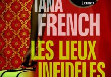 Tana FRENCH - Les lieux infideles