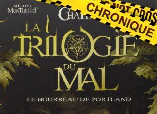 Maxime CHATTAM et Michel MONTHEILLET : Trilogie du Mal en BD - Tome 1 - Le bourreau de Portland