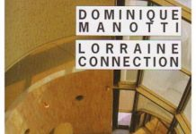 Dominique MANOTTI - Lorraine connection