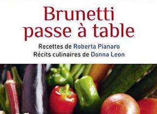 Donna LEON et Roberta PIANARO - Brunetti passe a table -