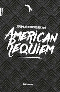 Jean-Christophe BUCHOT - American requiem
