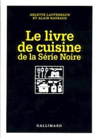 Le Livre de cuisine de la Serie Noire