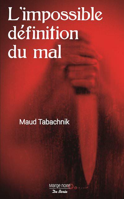 Maud TABACHNIK- impossible definition du mal