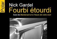 Nick GARDEL - Fourbi etourdi