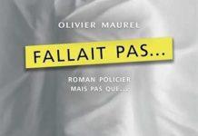 Olivier MAUREL - Fallait pas