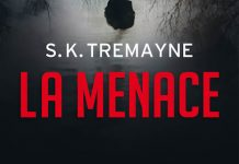 S.K. TREMAYNE - La menace