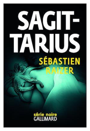 Sebastien RAIZER - alignement des equinoxes - Tome 2 - Sagittarius